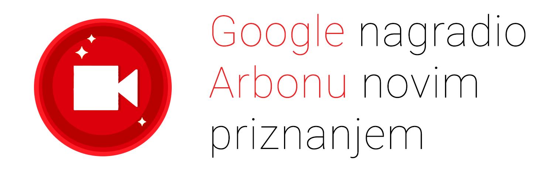 Google prepoznao Arboninu kvalitetu u vođenju video kampanja!