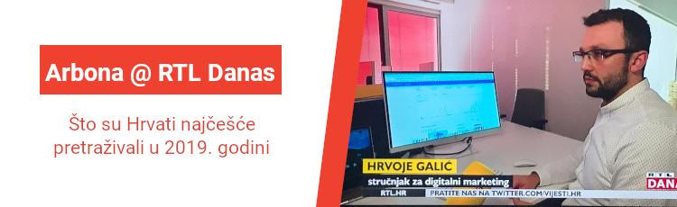 Arbona na RTL-u: Što su Hrvati najčešće pretraživali u 2019. godini