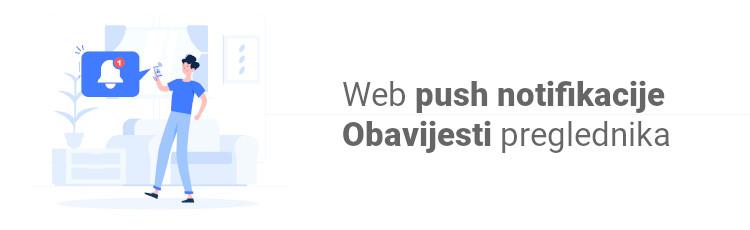 Web push notifikacije: Što donose mom webu