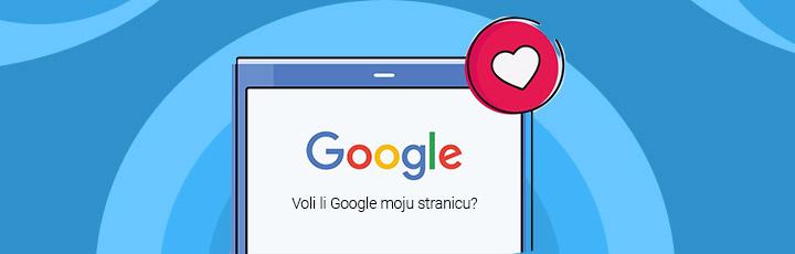 Google i SEO - zaljubljeni par: Kako da Google zavoli vašu stranicu?