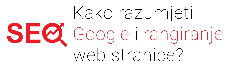 Kako razumjeti Google i rangiranje web stranice?